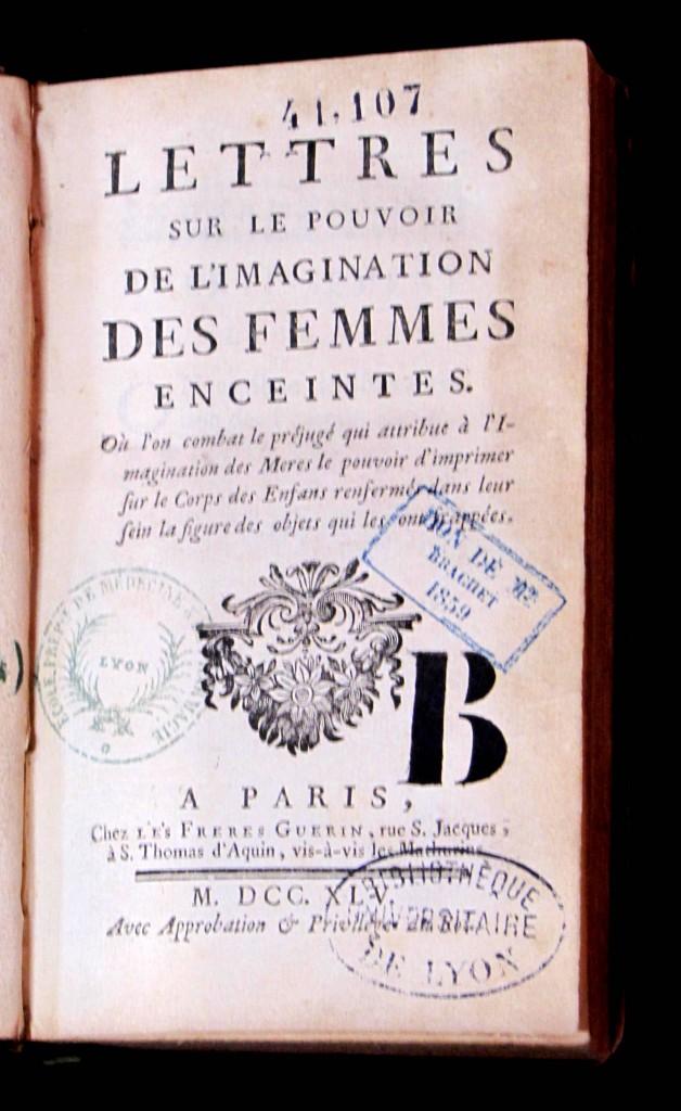 Page de titre. Bellet, Isaac. Lettres sur le pouvoir de l'imagination des femmes enceintes. Frères Guérin, 1745. Cote 41107.