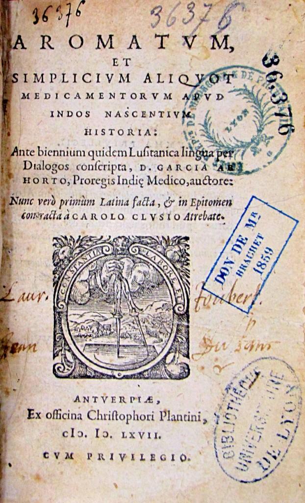Page de titre.Garcia de Orta. Aromatum, et simplicium alicot medicamentorum apud indos nascentium historia...1567. Cote 36376.