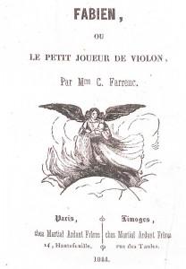 Farrenc, C. Fabien ou le petit joueur de violon. Paris, Limoges : M. Ardant Frères, 1844. Cote 2RA 216.