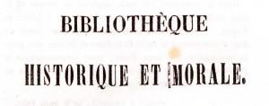 collection «Bibliothèque historique et morale » :  Farrenc, Césarie. Frédéric,  ou l'amour de l'argent, suivi de Maurice ou les leçons du malheur. Lille : L. Lefort, 1847. Cote 2RB 235.