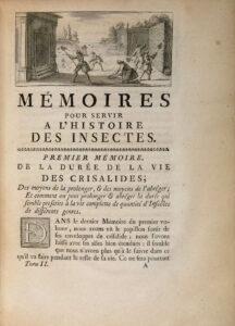 René Antoine Ferchault de Réaumur. Mémoires pour servir à l'histoire des insectes, 1734-1742